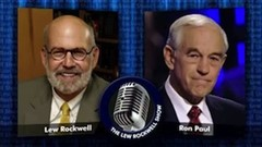 Ron Paul W Lew Rockwell Against Neocon Slavery 144812